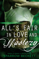 All's Fair in Love and Mastery ebook