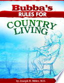 Bubba s Rules for Country Living