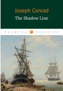 The Shadow Line / Теневая черта Pdf/ePub eBook