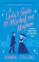 A Lady s Guide to Mischief and Mayhem