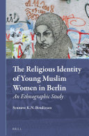 The Religious Identity of Young Muslim Women in Berlin
