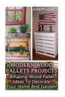 Modern Wood Pallets Projects
