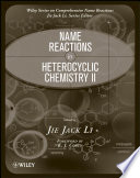 Name Reactions in Heterocyclic Chemistry II
