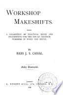 Workshop Makeshifts