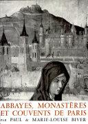 abbayes, monasteres et couvents de paris Par par paul and marie louise biver [Pdf/ePub] eBook