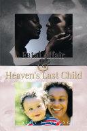 Pdf Fatal Affair & Heaven's Last Child Telecharger