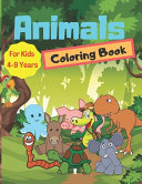 Animals Coloring Book For Kids 4 9 Years