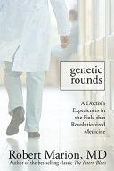Genetic Rounds