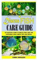 Discus Fish Care Guide
