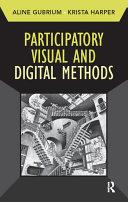 Participatory Visual and Digital Methods