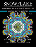 Snowflake Mandala and Doodle Pattern Coloring Book Midnight Edition Vol  1