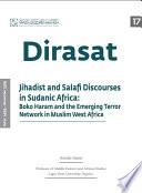 Jihadist And Salafi Discourses In Sudanic Africa