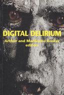 Digital Delirium