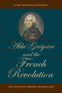 The Abb   Gr  goire and the French Revolution
