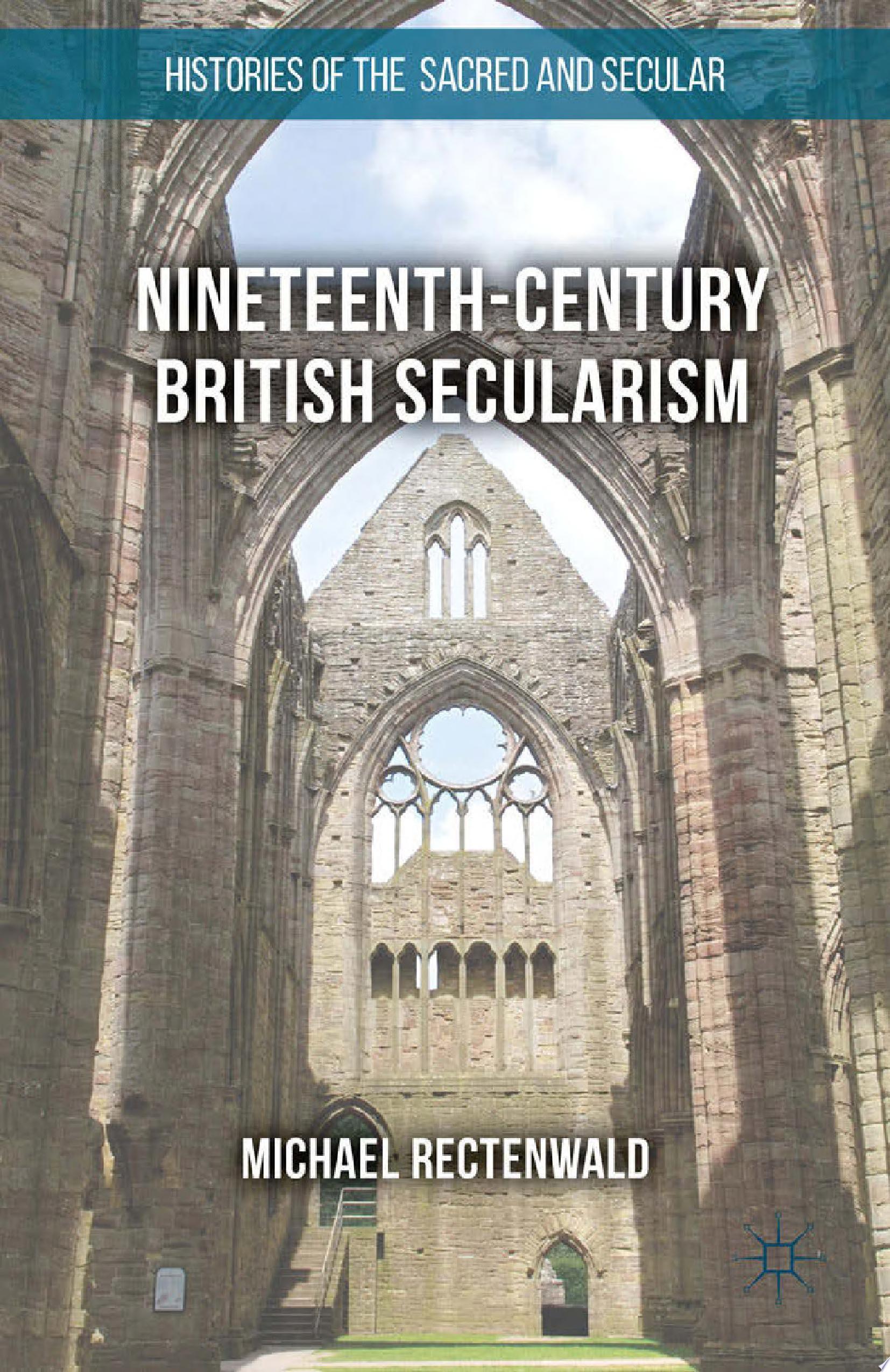 Nineteenth Century British Secularism