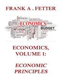 Economics  Volume 1  Economic Principles