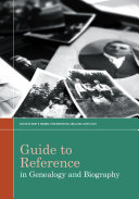 Guide to Reference in Genealogy and Biography