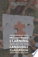 Project Based Learning Applied to the Language Classroom