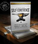 Navy SEAL Training - Self-Confidence