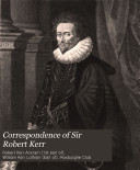 Correspondence of Sir Robert Kerr