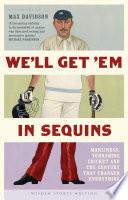 We'll Get 'Em in Sequins