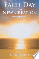 Each Day Is a New Creation