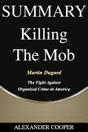 Pdf Summary of Killing the Mob