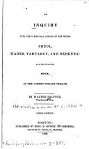Pdf An Inquiry Into the Scriptural Import of the Words Sheol, Hades, Tartarus, and Gehenna