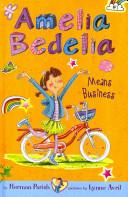 Amelia Bedelia Means Business