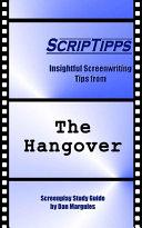 ScripTipps: The Hangover [Pdf/ePub] eBook