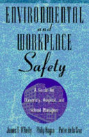 Environmental and Workplace Safety