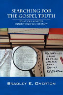 Searching for the Gospel Truth