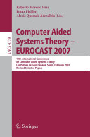 Computer Aided Systems Theory - EUROCAST 2007 [Pdf/ePub] eBook