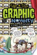 Edgar Ellen Graphic Novelty