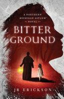 Bitter Ground