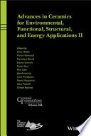 Advances in Ceramics for Environmental  Functional  Structural  and Energy Applications II