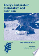Energy and protein metabolism and nutrition Book