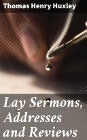 Lay Sermons, Addresses and Reviews [Pdf/ePub] eBook