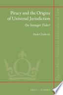 Piracy And The Origins Of Universal Jurisdiction