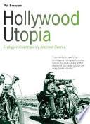 Hollywood Utopia