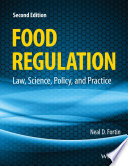 """Food Regulation: Law, Science, Policy, and Practice"" by Neal D. Fortin"