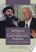Religion And Contemporary Politics A Global Encyclopedia 2 Volumes