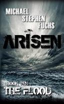 Arisen, Book Ten - The Flood