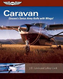 Caravan - Cessna's Swiss Army Knife with Wings!