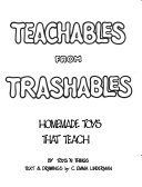 Teachables from Trashables