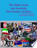 The Bible Code And Australia The Garden Of Eden