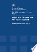 HL 14, HC 234 - Legal Aid: Children and the Residence Test
