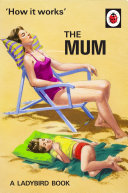 How It Works: The Mum