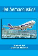 Jet Aeroacoustics