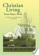Christian Living Seven Days A Week